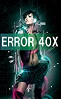 ERROR 40X: Remix