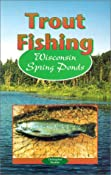 Amazon.com: Trout Fishing Wisconsin Spring Ponds (9780965430302):…