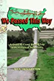 img - for We Passed This Way: A Coast-To-Coast Bicycle Trip with Historical Reflections book / textbook / text book