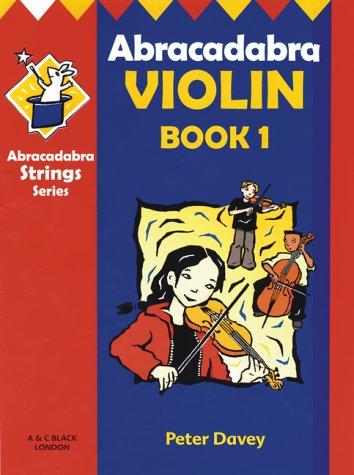 Abracadabra Violin: Pupil's Book Bk. 1