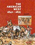 The American West, 1840-1895 (Cambrid...