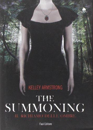 The summoning. Il richiamo delle ombre