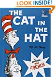 The Cat in the Hat in English and French (Le Chat Au Chapeau)