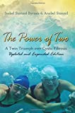 The Power of Two: A Twin Triumph over Cystic Fibrosis, Updated and Expanded Edition