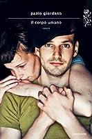 Il corpo umano (Scrittori italiani e stranieri) (Italian Edition)
