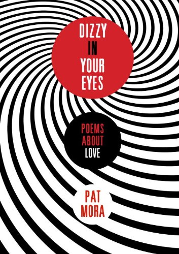 Cover of Dizzy in Your Eyes: Poems about Love
