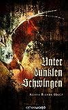 Alisha Bionda (Hrsg.) - Unter dunklen Schwingen 51VYEcTqRoL._SL160_