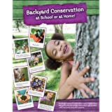 Backyard Conservation at School or Home Poster