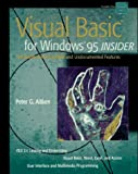 Visual Basic for Windows 95 Insider: The Guide to Hard-to-Find and Undocumented Features (INSIDER Guides) (0471064831) by Aitken, Peter G.