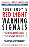 img - for Your Body's Red Light Warning Signals, revised edition: Medical Tips That May Save Your Life book / textbook / text book