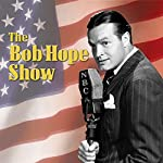 Bob Hope Show: Guest Star Jerry Colonna |  Bob Hope Show