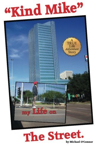 Kind Mike my Life on The Street: A True life adventure story. PDF