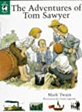 The Adventures of Tom Sawyer (The Whole Story) (0670869856) by Mark Twain
