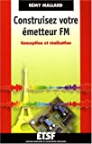 Construisez votre metteur FM : Conception et ralisation