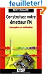Construisez votre �metteur FM : Conce...