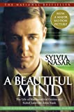 A Beautiful Mind: The Life of Mathematical Genius and Nobel Laureate John Nash (0743224574) by Nasar, Sylvia