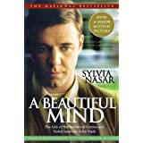 A Beautiful Mind: The Life of Mathematical Genius and Nobel Laureate John Nash ~ Sylvia Nasar