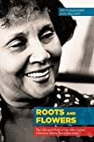 img - for Roots and Flowers: The Life and Work of the Afro-Cuban Librarian Marta Terry Gonz lez by Alkalimat, Abdul, Williams, Kate (2015) Paperback book / textbook / text book
