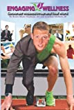 Engaging Wellness: Corporate Wellness Programs that Work