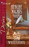 img - for Apache Nights (Silhouette Desire) book / textbook / text book