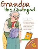 Grandpa Has Changed (Live and Learn Series)