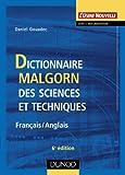 echange, troc Daniel Gouadec - Dictionnaire Malgorn des sciences et techniques (Français-Anglais)