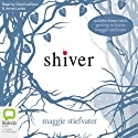 Shiver (       UNABRIDGED) by Maggie Stiefvater Narrated by David LeDoux, Jenna Lamia