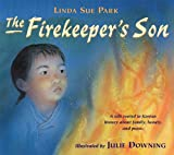 The Firekeeper's Son (0547237693) by Park, Linda Sue