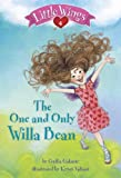 Little Wings #4: The One and Only Willa Bean (A Stepping Stone Book(TM))