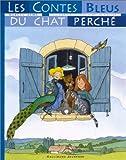 echange, troc Marcel Aymé - Les Contes bleus du chat perché