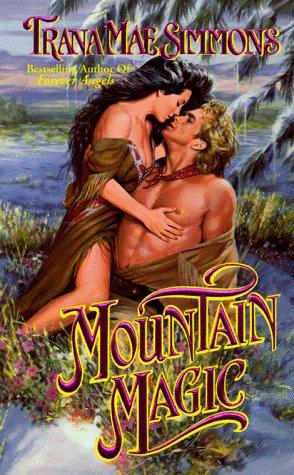 Mountain Magic, Trana Mae Simmons