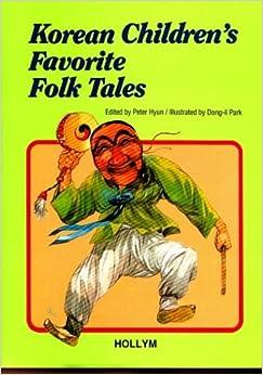 Amazon.com: Korean Children's Favorite Folk Tales (9781565910645): Peter Hyun: Books