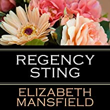 Regency Sting (       UNABRIDGED) by Elizabeth Mansfield Narrated by Sally Burnett
