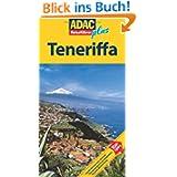 ADAC Reiseführer plus Teneriffa: Mit extra Karte zum Herausnehmen: Hotels, Restaurants, Strände, Wanderungen, ...