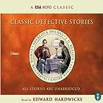 Classic Detective Stories   Arthur Conan Doyle,Colin Dexter, more
