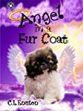 Angel in a Fur Coat