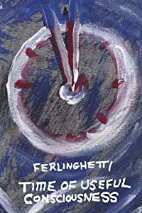 Time of Useful Consciousness (Americus) by Lawrence Ferlinghetti