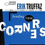 Bending New Corners by Truffaz, Erik (1999-11-15)