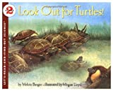Look Out for Turtles! (Let's-Read-and-Find-Out Science Book) (0060225394) by Berger, Melvin