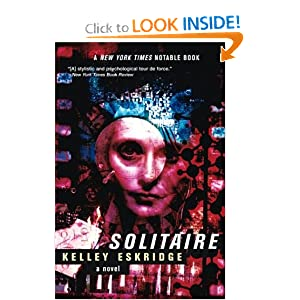 Solitaire: A Novel by Kelley Eskridge