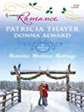 Montana, Mistletoe, Marriage (Harlequin Romance)