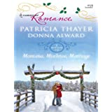 Montana, Mistletoe, Marriage ~ Patricia Thayer