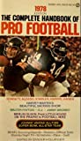 img - for The Complete Handbook of Pro Football 1978: 1978 Edition book / textbook / text book