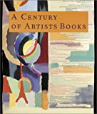 img - for A Century of Artists Books book / textbook / text book