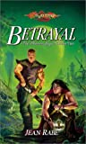 Betrayal (DragonLance: The Dhamon Saga, Volume II)