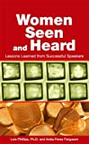 img - for Women Seen and Heard: Lessons Learned from Successful Speakers book / textbook / text book