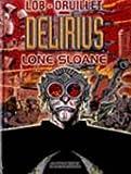 echange, troc Philippe Druillet - Lone Sloane, tome 2 : Delirius