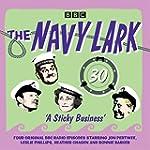 The Navy Lark: Volume 30 - A Sticky B...