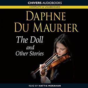The Doll and Other Stories | [Daphne du Maurier]