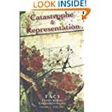 FACS - Florida Atlantic Comparative Studies: Catastrophe and Representation - Volume 9, 2006-2007